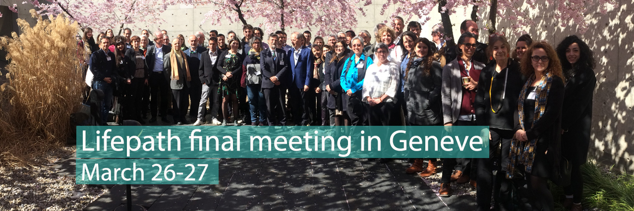 Lifepath final meeting in Geneve, March 26-27